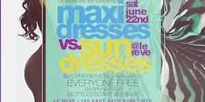 "CEO FRESH PRESENTS: "" SUN DRESS VS MAXI DRESS ""..."