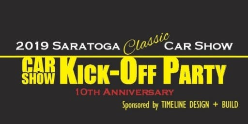 2019 Saratoga Classic & Cool Car Show 10th Anniversary Kick-Off Party!