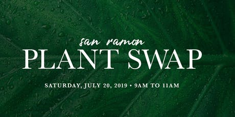 San Ramon Plant Swap tickets