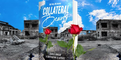 """My Story, My Journey: Collateral Beauty"" Book Lunch & Launch"