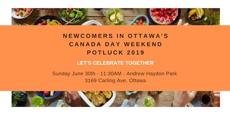 Newcomers In Ottawa's Canada Day Weekend Potluck 2019 tickets