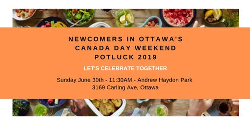 Newcomers In Ottawa's Canada Day Weekend Potluck 2019