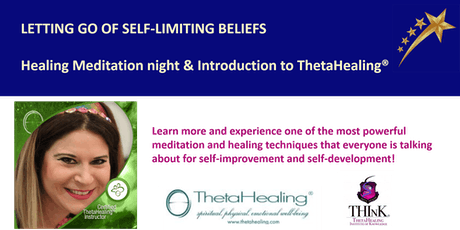 LETTING GO OF SELF-LIMITING BELIEFS  - ThetaHealing Intro & Meditation tickets