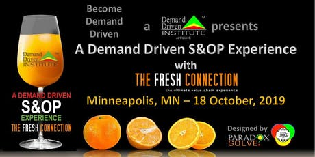 A Demand Driven S&OP Experience with The Fresh Connection tickets