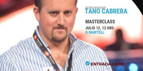 Masterclass con Tano Cabrera entradas
