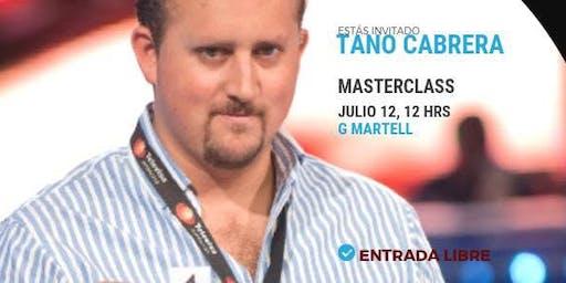 Masterclass con Tano Cabrera