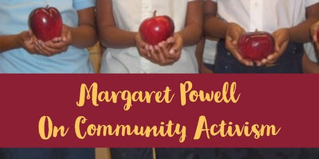 Sis' Margaret Powell on Community Activism tickets
