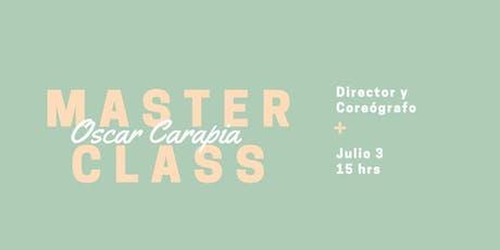 Masterclass Oscar Carapia entradas