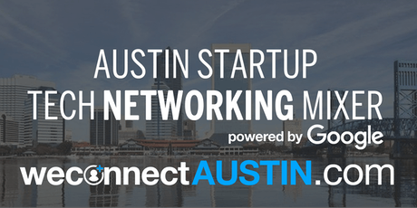 Austin Startup and Tech Summer Mixer powered by Google tickets