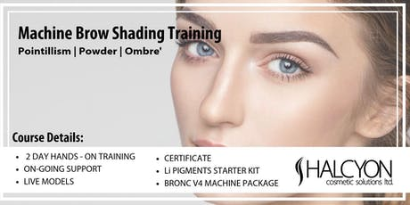 2 Day Machine Brow Shading Course - Vancouver tickets