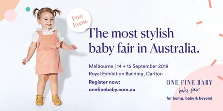 Australia's Most Stylish FREE Baby Fair MELBOURNE 2019 tickets