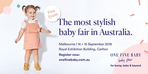 Australia's Most Stylish FREE Baby Fair MELBOURNE 2019