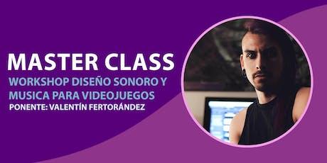 Master Class | Workshop Diseño Sonoro y Música de Videojuegos boletos