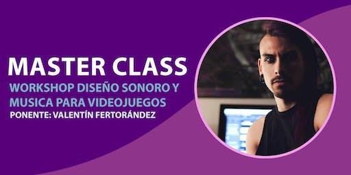 Master Class | Workshop Diseño Sonoro y Música de Videojuegos