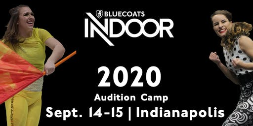 Bluecoats Indoor Audition Camp - 2020