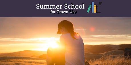 Summer School for Grown-Ups 2019 tickets
