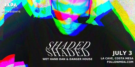 MDA Wednesday w/ SHADED tickets