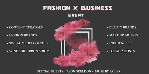 FASHION X BUSINESS