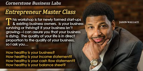 Cornertsone Business Labs Entrepreneur Master Class tickets