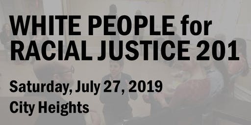 White People for Racial Justice 201 (July 2019)