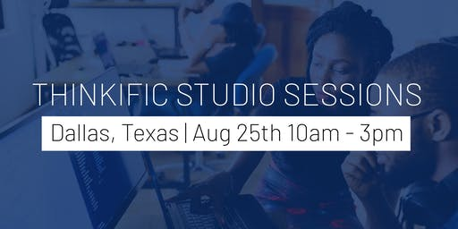 Thinkific Studio Session - LIVE Workshop in Dallas, Texas