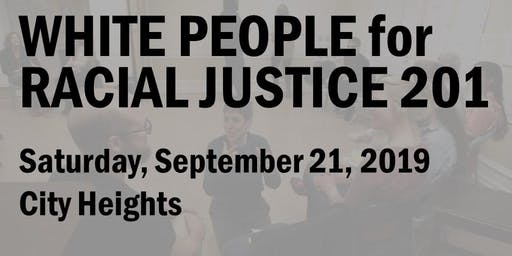 White People for Racial Justice 201 (Sept 2019)