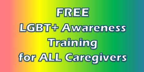 LGBT+ AWARENESS TRAINING FOR CAREGIVERS tickets