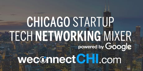 weconnect® Chicago Summer Tech Mixer powered by Google tickets