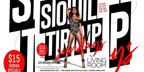 LIVING ROOM #SoulTrapSundays DAY PARTY| $20 PREMIUM OPEN BAR | FREE ENTRY tickets