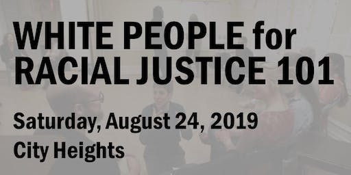 White People for Racial Justice 101 (August 2019)