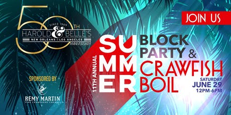 Harold & Belle's 11th Annual Block Party and Crawfish Boil tickets