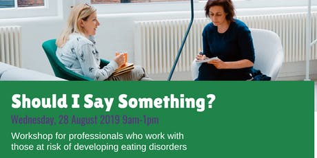 Should I Say Something? Workshop August 2019 tickets