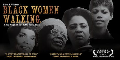 BLACK WOMEN WALKING tickets