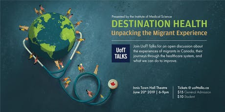 UofT Talks Presents Destination Health: Unpacking the Migrant Experience tickets