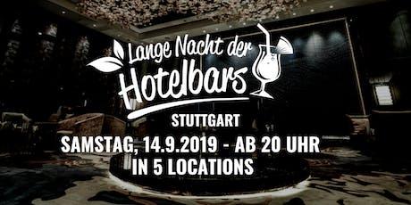 Die lange Nacht der Hotelbars Stuttgart Tickets