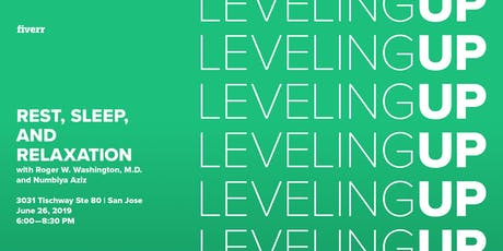 Leveling Up: Rest, Sleep, and Relaxation for Professionals tickets