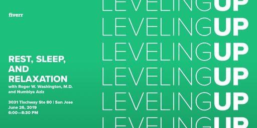 Leveling Up: Rest, Sleep, and Relaxation for Professionals