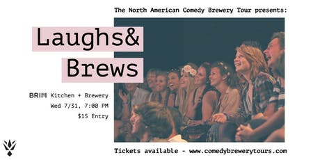 The North American Comedy Brewery Tour at BRIM Kitchen + Brewery tickets