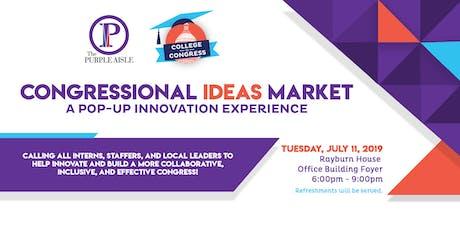 Congressional Ideas Market tickets