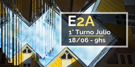 E2A   Primer Turno Julio entradas