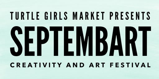 SeptembArt Creativity and Art Festival