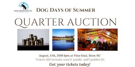 Dog Days of Summer Quarter Auction tickets