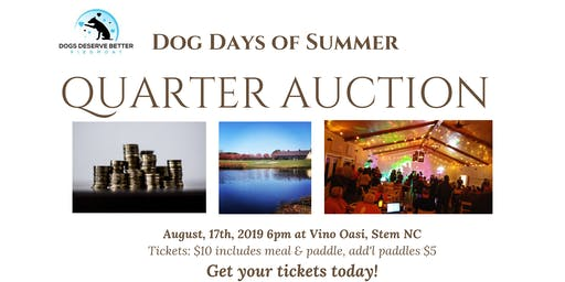 Dog Days of Summer Quarter Auction