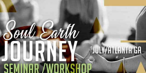 The Soul Earth Journey Seminar Workshop