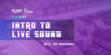 Nimbus Presents: Intro to Live Sound tickets