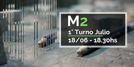 M2   Primer Turno Julio entradas