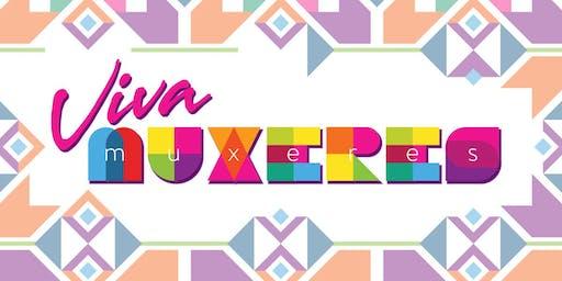 Viva Muxeres - A San José Celebration of Womxn  Artists