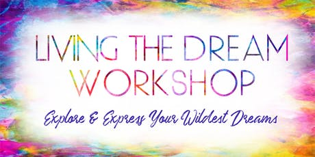 Living the Dream Workshop tickets