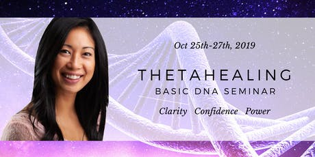 ThetaHealing Basic DNA Seminar - Oct 2019 tickets