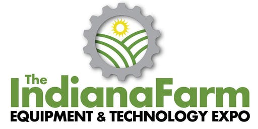 2019 INDIANA FARM EQUIPMENT AND TECHNOLOGY EXPO